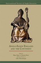 Anglo-Saxon England and the Continent