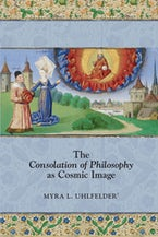 The Consolation of Philosophy as Cosmic Image