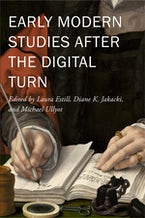 Early Modern Studies after the Digital Turn