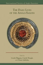 The Daily Lives of the Anglo-Saxons