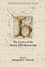 The Lyrics of the Henry VIII Manuscript