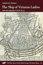 Symphorien Champier: The Ship of Virtuous Ladies