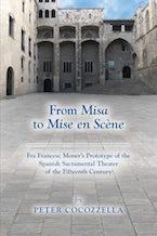 From Misa to Mise en Scène
